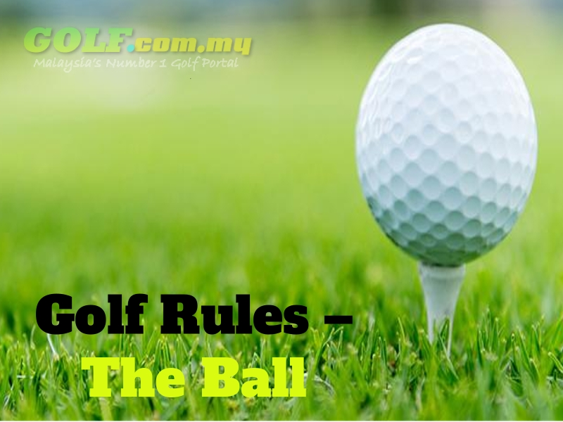Golf Rules – The Ball