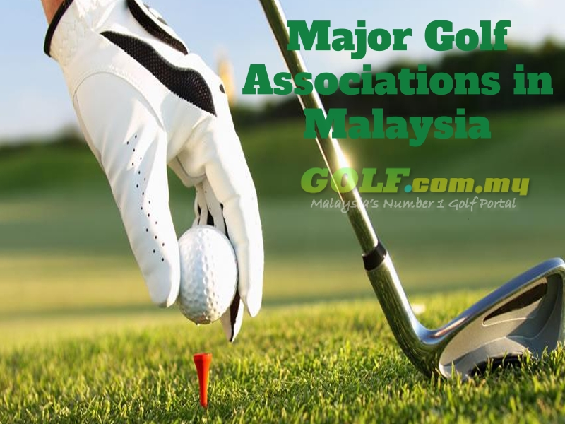 Major Golf Associations in Malaysia