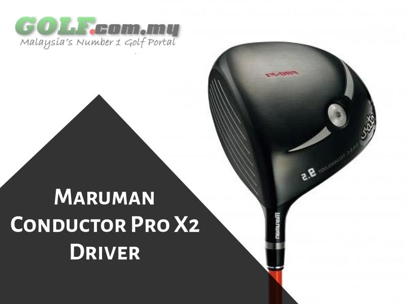 Maruman Conductor Pro X2 Driver