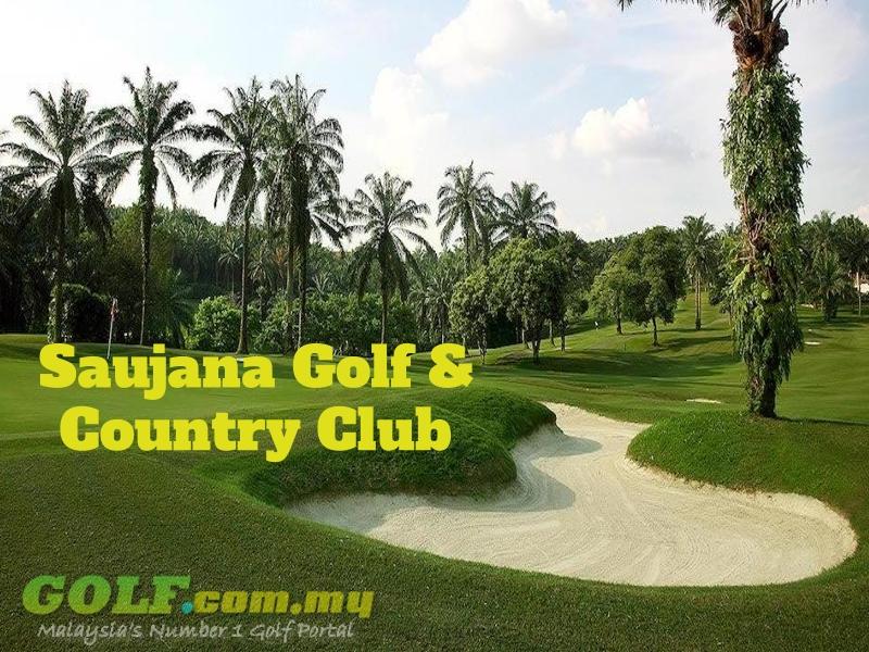 Saujana Golf & Country Club